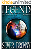 Legend (The Arinthian Line Book 5)