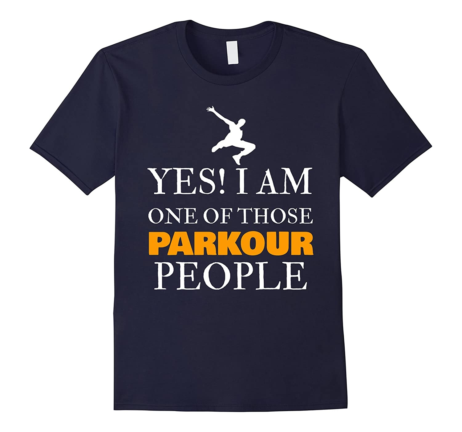 Yes I Am One Of Those Parkour People Shirt-PL
