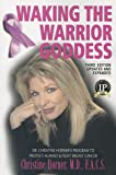 Waking the Warrior Goddess: Dr. Christine Horner's