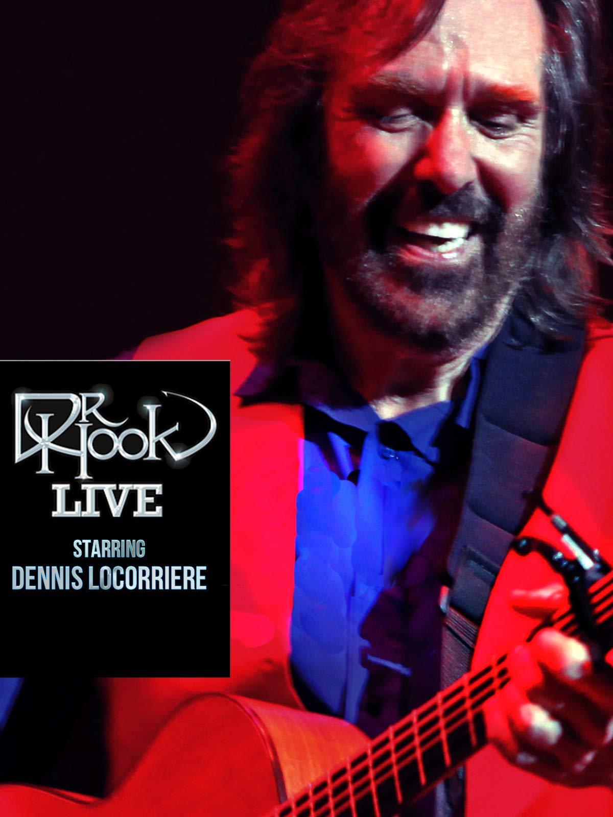 Dr. Hook Live starring Dennis Locorriere