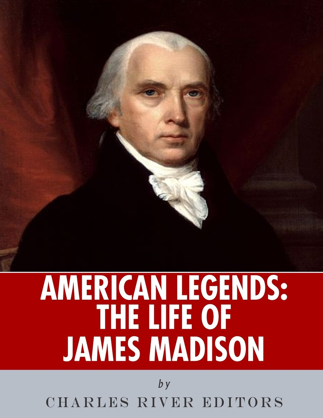 American Legends: The Life of James Madison pdf