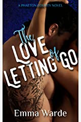 The Love of Letting Go (Phaeton County Book 2) Kindle Edition