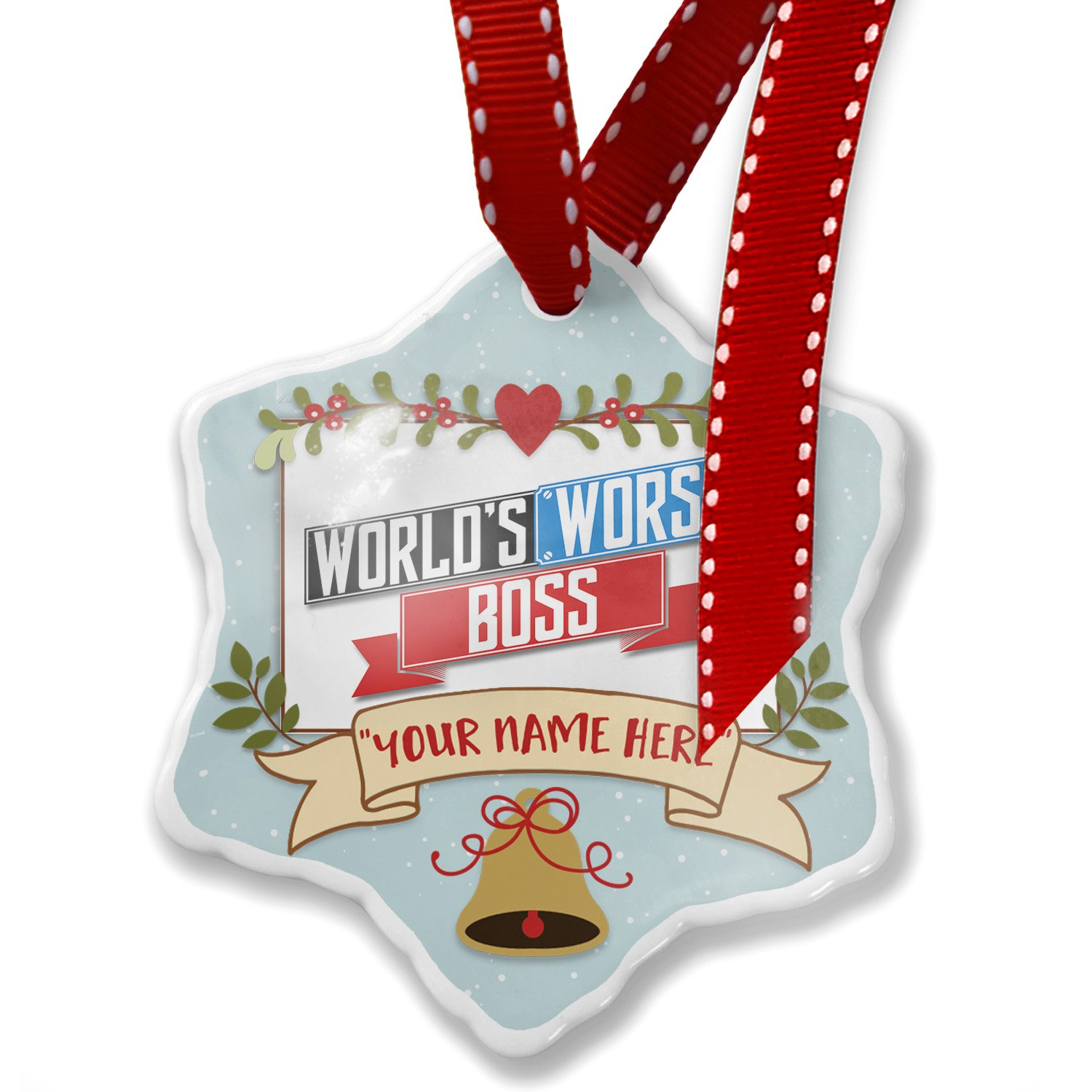 Add Your Own Custom Name, Funny Worlds worst Boss Christmas Ornament NEONBLOND