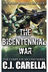 The Bicentennial War Collection: Warp Marines Second Series Kindle Edition