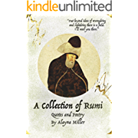 A Collection of Rumi: Quotes and Poetry