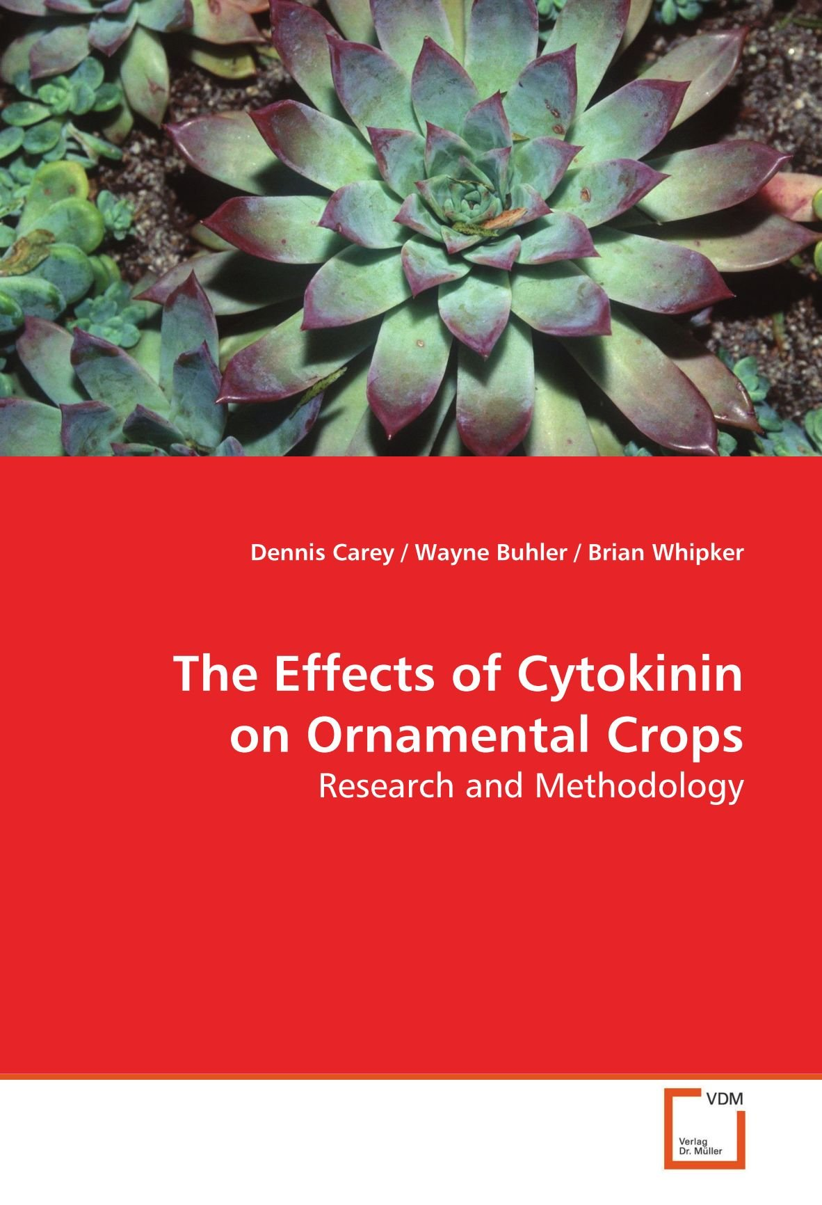 The Effects of Cytokinin on Ornamental Crops: Research and Methodology:  Amazon.de: Dennis Carey: Fremdsprachige Bücher