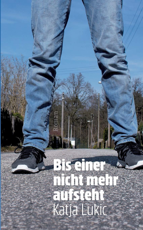Read Online Bis Einer Nicht Mehr Aufsteht (German Edition) pdf