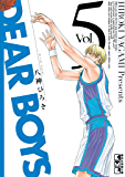 DEAR BOYS(5) (月刊少年マガジンコミックス)