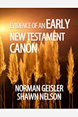Evidence of an Early New Testament Canon Kindle Edition