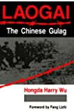 Laogai, the Chinese Gulag