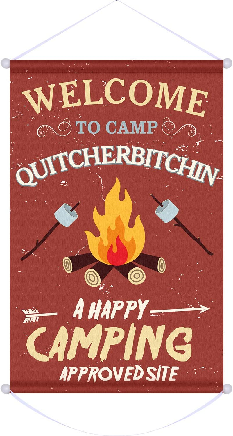 Welcome to Camp Quitcherbitchin, 12.59 x 19.69 Inch Camping Hanging Welcome Camping Sign Banner Fabric Made for Happy Camping