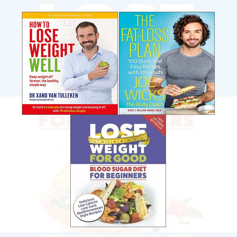 Lose weight well the healthy simple way fat loss plan blood sugar fat loss plan blood sugar diet for beginners 3 books collection set keep weight off forever 100 quick and easy recipes delicious low calorie forumfinder Image collections