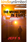 Mystery, Thriller & Suspense: The wrong end in sight: Legal( Conspiracies)