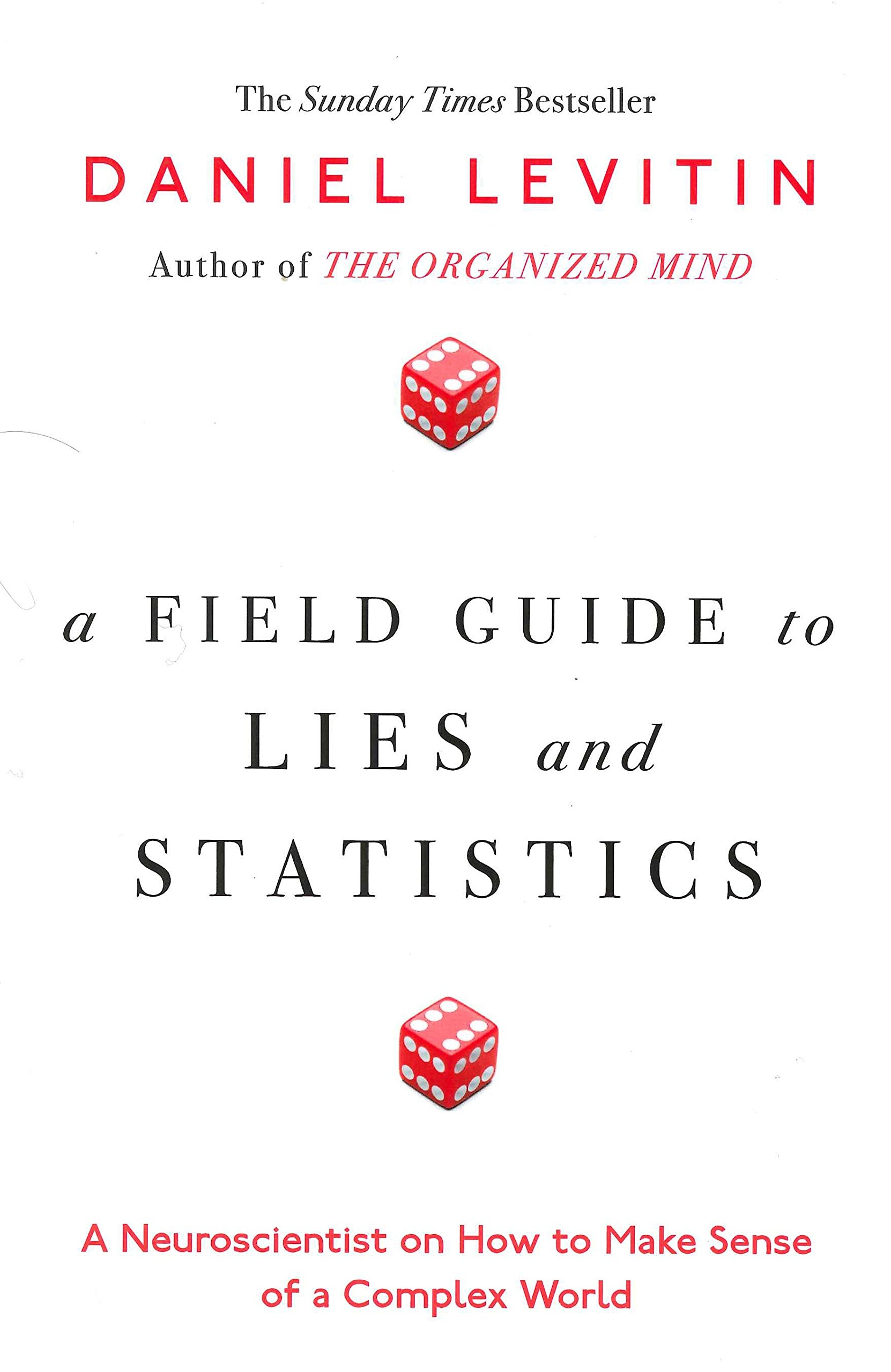Read Online A Field Guide to Lies and Statistics: A Neuroscientist on How to Make Sense of a Complex World ebook