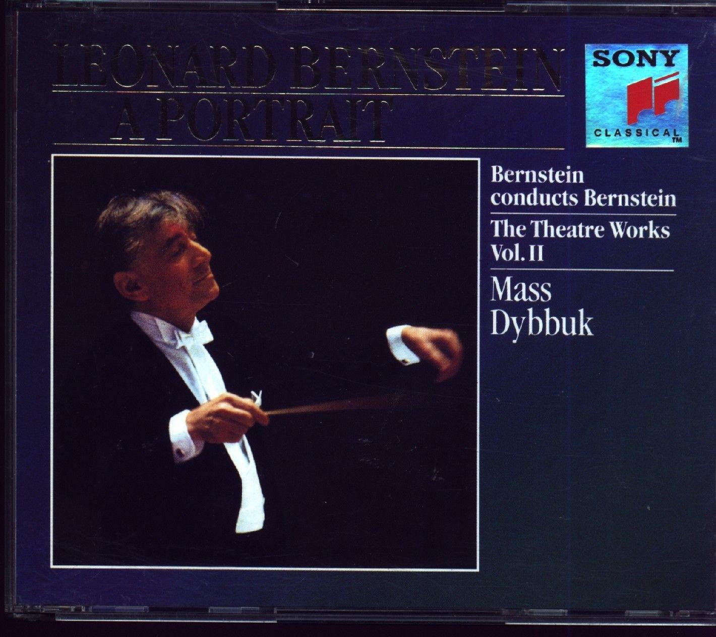 Leonard Bernstein: A Portrait: The Theatre Works, Vol. 2 Mass Dybbuk