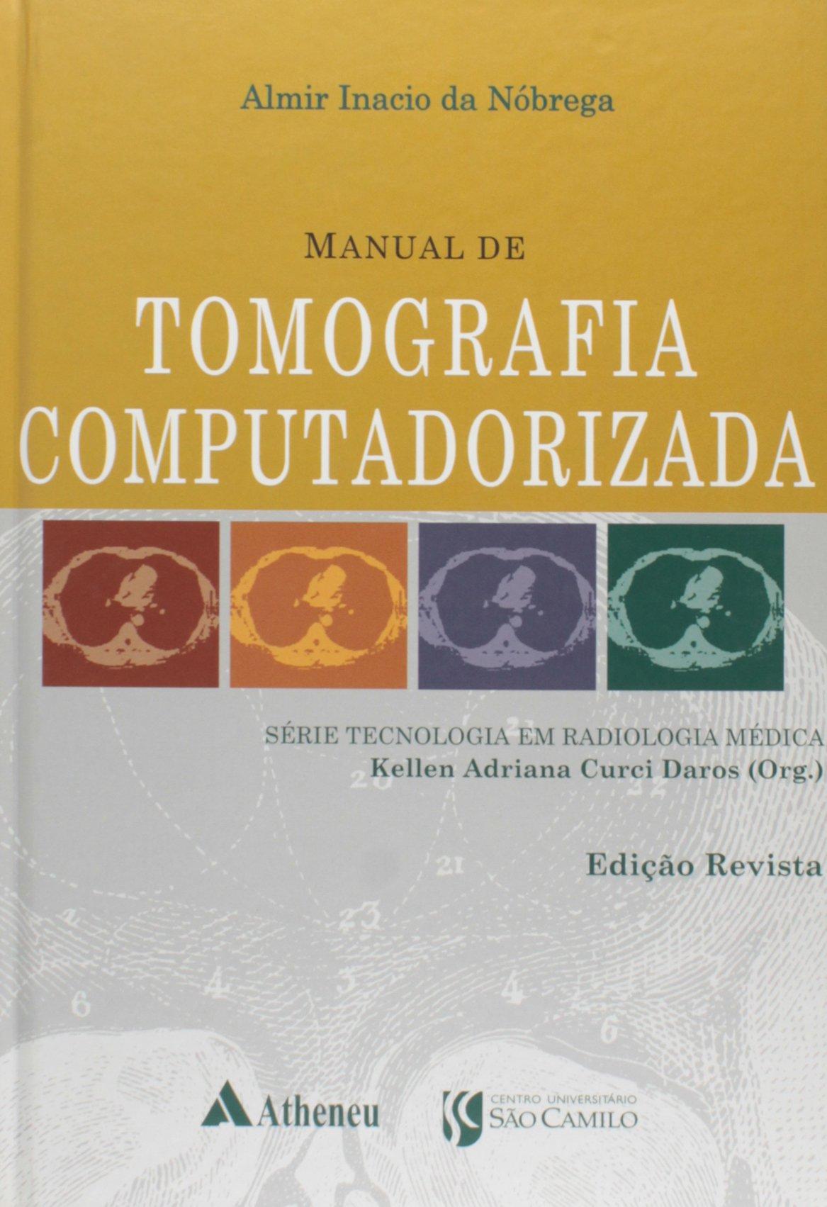 Manual de Tomografia Computadorizada Em Portuguese do Brasil: Amazon.es: Almir Inacio da Nóbrega: Libros