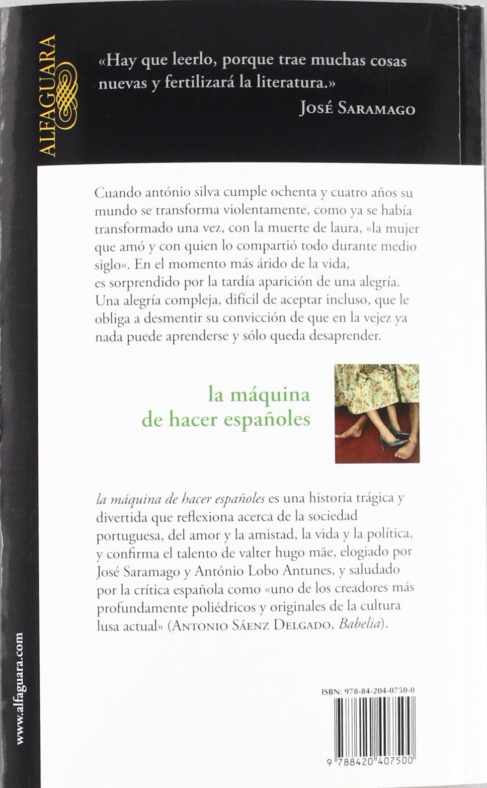 la máquina de hacer españoles (LITERATURAS): Amazon.es: Valter Hugo Mãe: Libros