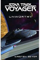 Star Trek: Voyager: Unworthy Kindle Edition
