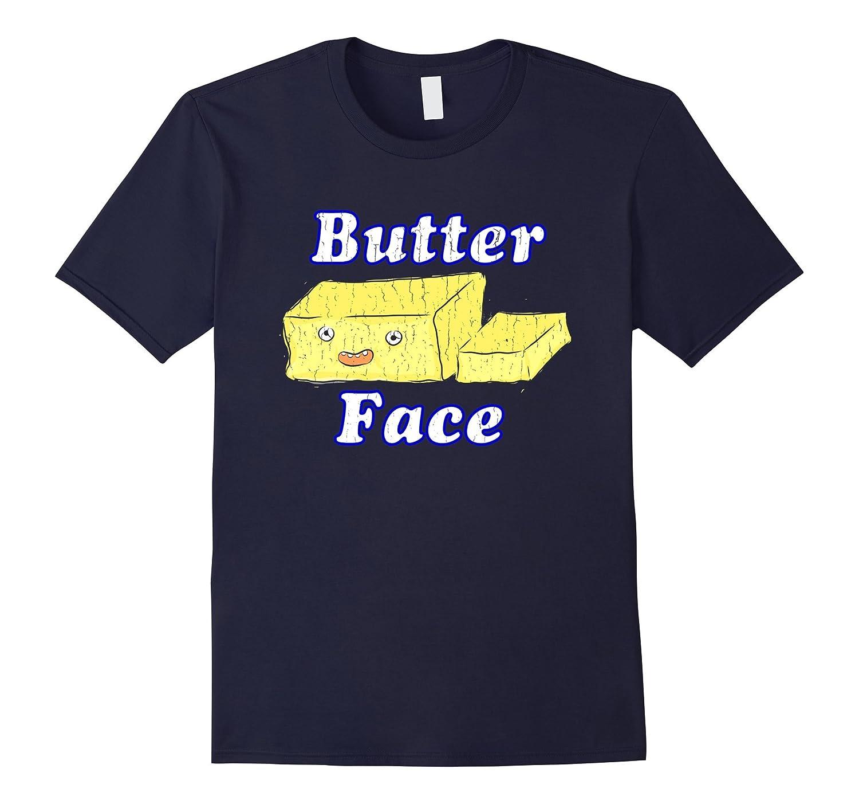 Mens BUTTER FACE T-Shirt | Funny