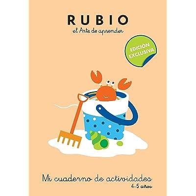 Mi cuaderno de actividades: 4 - 5 años (edición exclusiva) (Rubio. El arte de aprender)