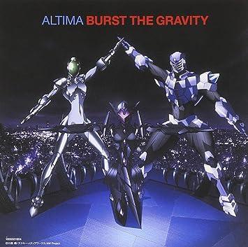 amazon burst the gravity 初回限定盤 altima アニメ 音楽