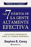 Los 7 Hábitos de la Gente Altamente Efectiva: Edición de Imágenes (Spanish Edition)