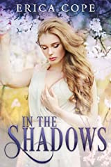 In the Shadows (Lark #2) Kindle Edition