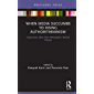 When Media Succumbs to Rising Authoritarianism: Cautionary Tales from Venezuela's Recent History (Routledge Focus on…