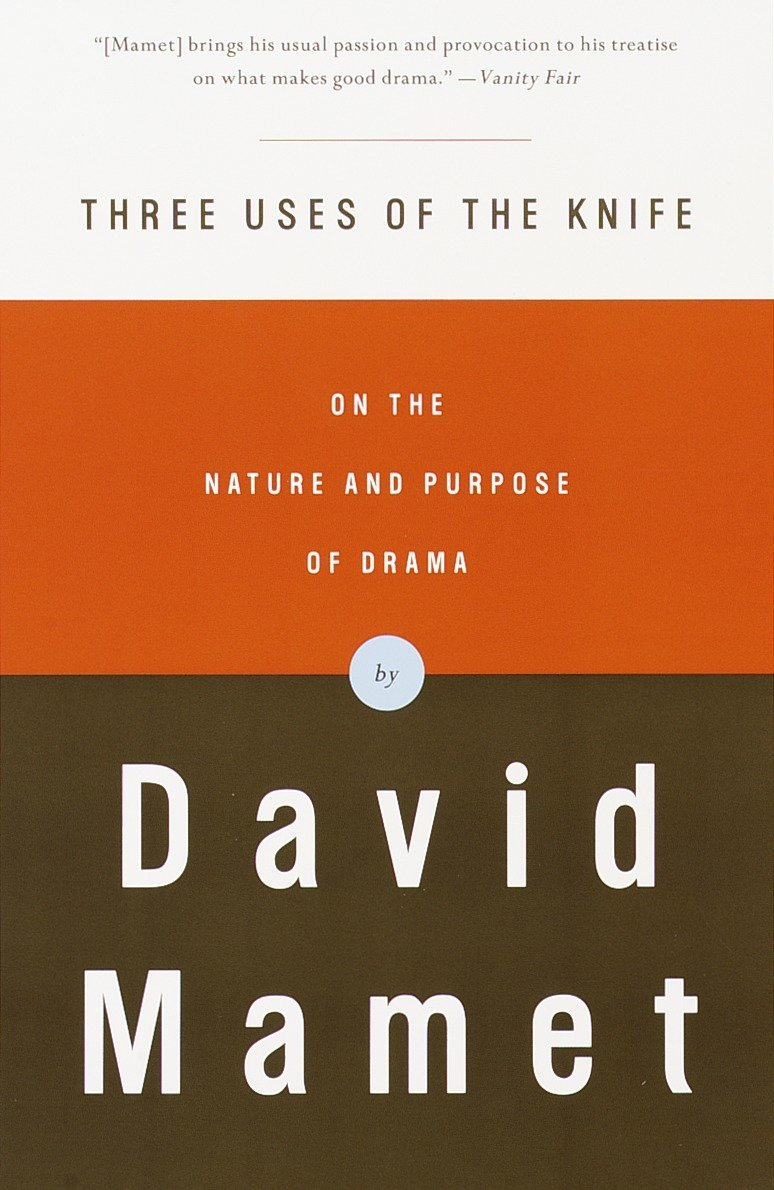 Three Uses of the Knife: On the Nature and Purpose of Drama by Vintage