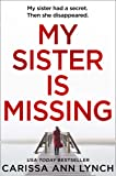 My Sister is Missing: The most creepy, fast-paced and gripping thriller of 2019