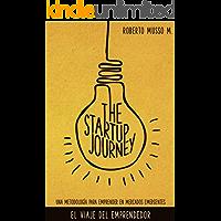 The Startup Journey: Una metodología para emprender con éxito en países emergentes