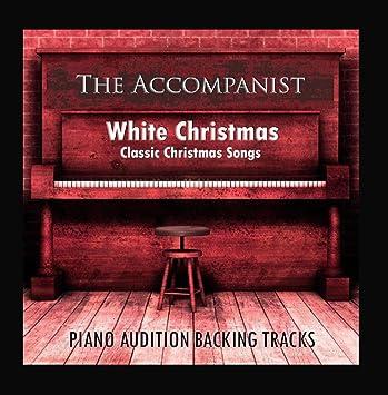 white christmas classic christmas songs piano audition backing tracks - Christmas Classic Songs
