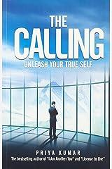 The Calling - Unleash Your True Self Paperback