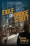 Exile on Bridge Street: A Novel (Auld Irishtown Trilogy Book 2)