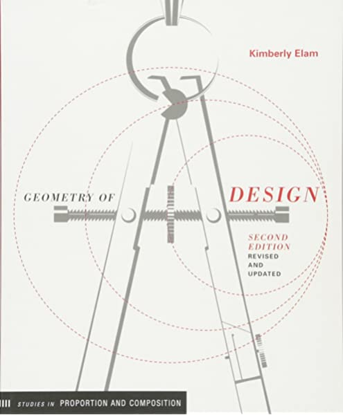 Geometry Of Design Revised And Updated Design Briefs Elam Kimberly 9781616890360 Amazon Com Books