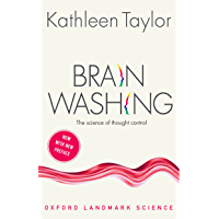 Brainwashing: The science of thought control (Oxford Landmark Science)