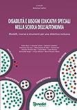 Disabilità e bisogni educativi speciali nella scuola dell'autonomia