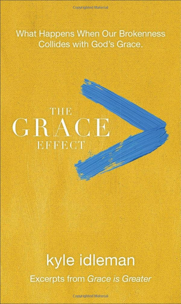 Grace Effect Happens Brokenness Collides