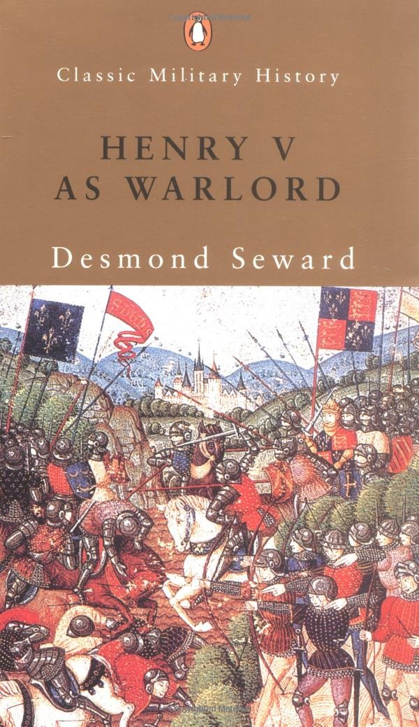 Henry V as Warlord (Classic Military History) PDF