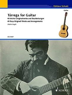 Tarrega for Guitar Guitare