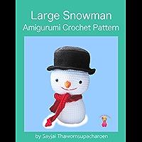 Large Snowman: Amigurumi Crochet Pattern (English Edition)