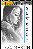 Severed: A Savior Series Standalone