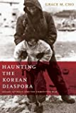 Haunting the Korean Diaspora