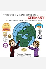 If You Were Me and Lived in...Germany: A Child's Introduction to Cultures Around the World Paperback