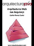 Arquitecturas Web con Angular.js (Spanish Edition)