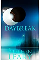 Daybreak: A Dystopian Science Fiction Tale Kindle Edition