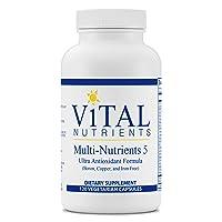 Vital Nutrients - Multi-Nutrients 5 - Ultra Antioxidant Formula (Boron, Copper, and Iron Free) - Ultra Antioxidant Daily Multi-Vitamin/Mineral Formula - 120 Vegetarian Capsules per Bottle