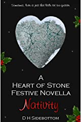 Nativity: Festive Novella (Heart of Stone Book 7) Kindle Edition