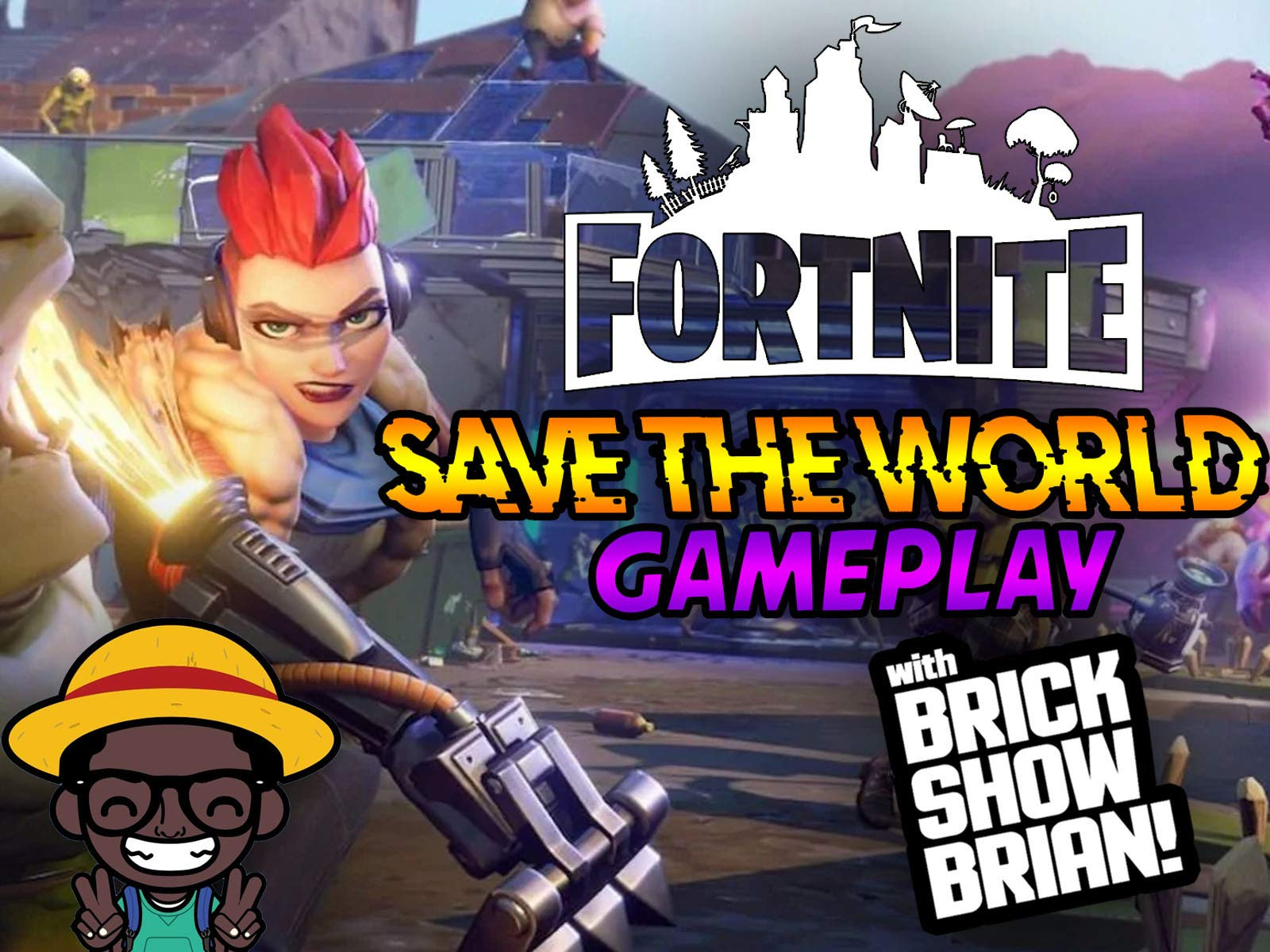 Amazon Com Watch Fortnite Save The World Gameplay With Brick Show