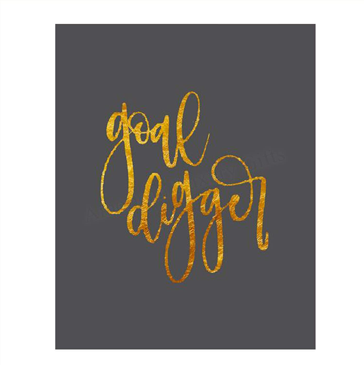 """Goal Digger""- Motivational Wall Art Print- 8 x 10""- Contemporary-Gold Foil-Typographic Wall Print- Ready to Frame. Inspirational Home- Office- Classroom Decor. Set Your Goals and Achieve Them."